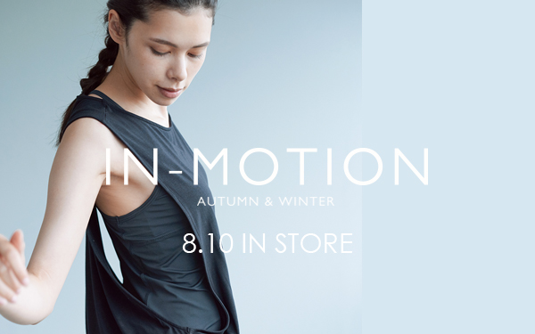 IN-MOTION 2017AWコレクション